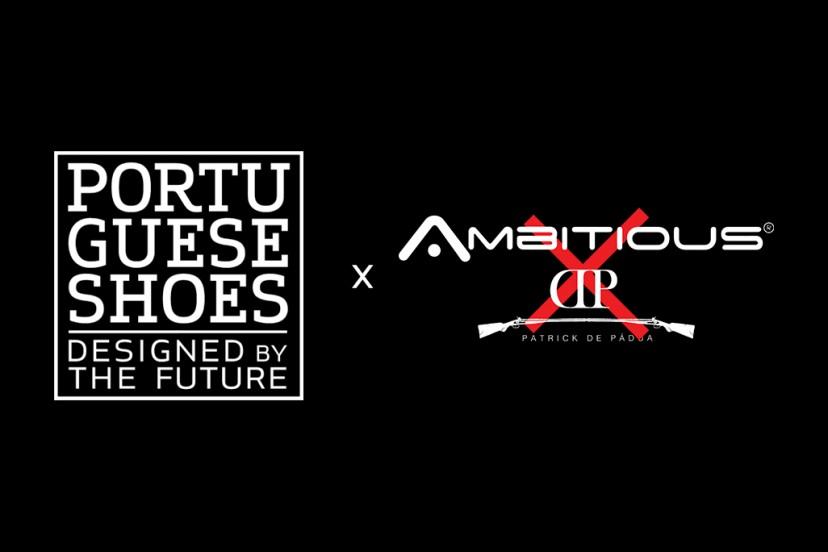 Ambitious X Patrick de Pádua no novo Manifesto Portuguese Shoes